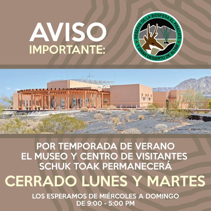 shuck-toak-summer-hours-july-2019 Summer Hours @ Pinacate Visitors Center