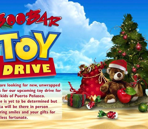 boobar-toy-drive December, on! Rocky Point Weekend Rundown!