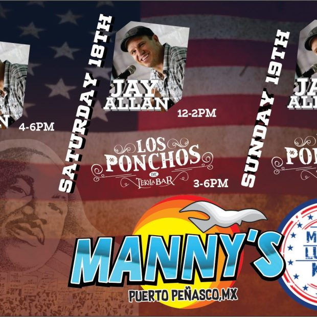 Mannys-MLK-20 Jam with us! Rocky Point Weekend Rundown!