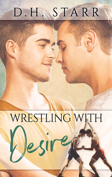Wrestling With Desire (Wrestling Book 1)