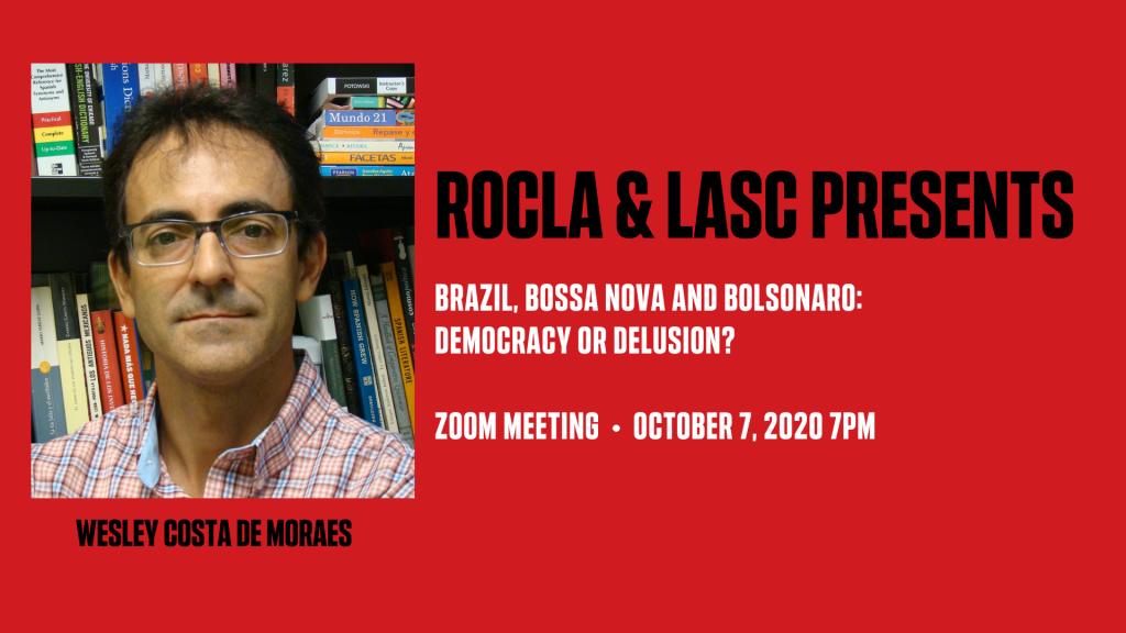Brazil, Bossa Nova and Bolsonaro: Democracy or Delusion?