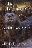 The Children of Aldebaran ISBN: 9780957261211 A huge fantasy adventure for younger readers featuring the hero, Silas Farsight