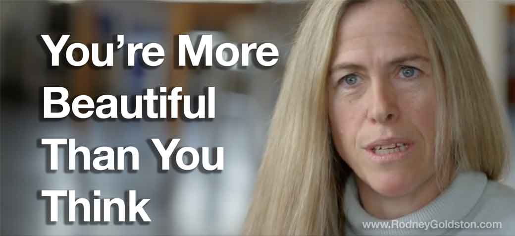 You're More Beautiful Than You Think