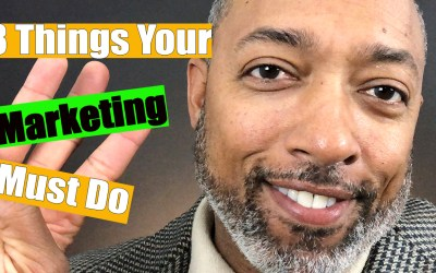 3 Things Your Marketing Strategy Must Do