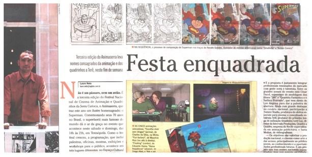 Matéria publicada no Jornal O Globo – Sábado, 1 de novembro 2008.