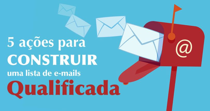 5 acoes construir lista emails qualificada