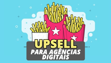 Upsell para agências de marketing digital