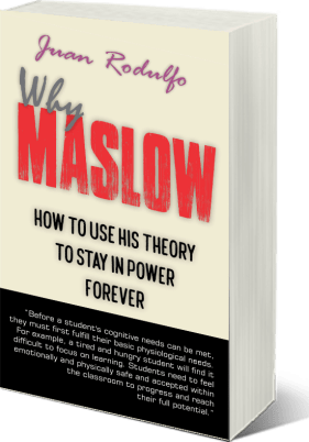 Why Maslow by Juan Rodulfo