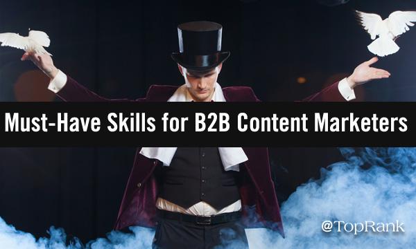 B2B Content Marketing Skills