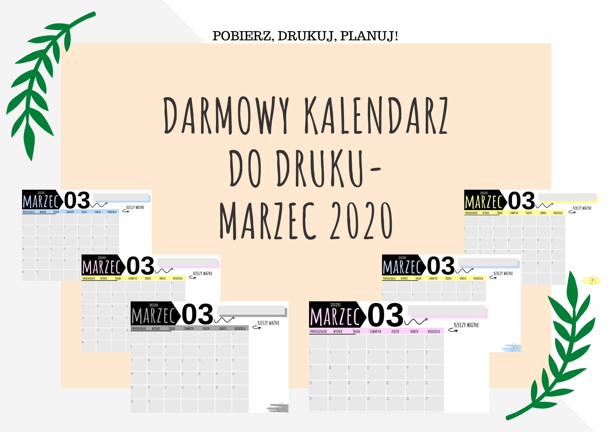 Darmowy kalendarz do druku- MARZEC 2020