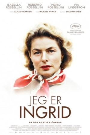 Dokumentaren 'Jeg er Ingrid' er om den svenske skuespiller, Ingrid Bergman, der ville være fyldt 100 år den 29. august 2015.