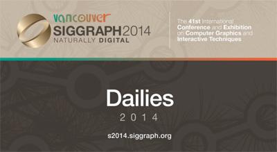 siggraph_2014_dailies