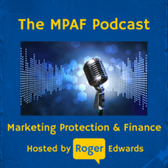 Marketing Protection and Finance (MPAF) Podcast