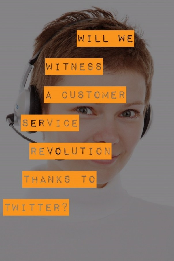 Customer Service Revolution