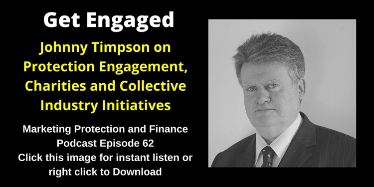 Johnny Timpson on Protection Engagement