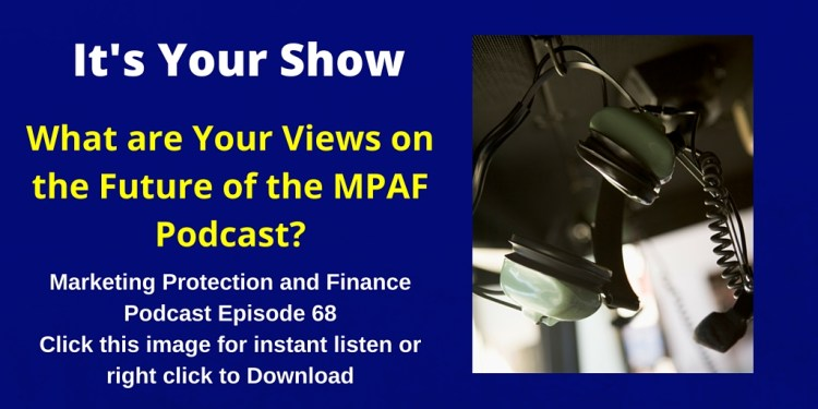 Future of the MPAF Podcast
