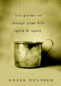 Ten Poems to Change Your Life Again