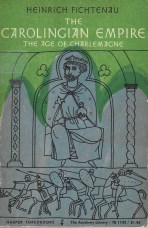 "Heinrich Fichtenau, ""The Carolingian Empire: The Age of Charlemagne"""
