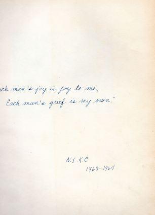 """ 'Each man's joy is joy to me. / Each man's grief is my own.' / N.E.R.C. 1963-1964"""