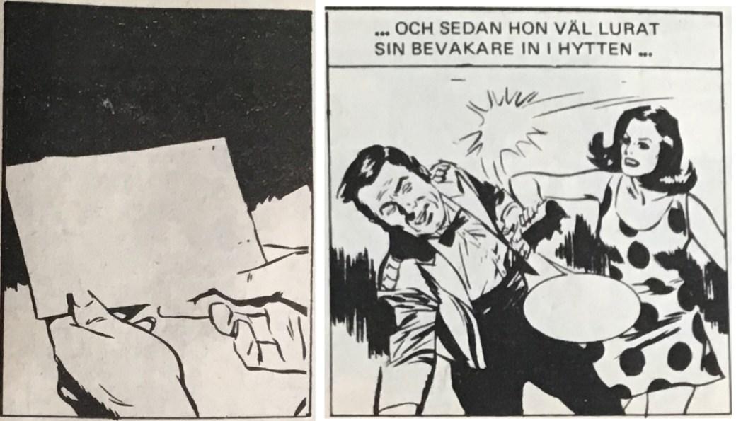 Redigering i serietidningar har gjort att originaltexten har redigerats bort, men översättningen fattas