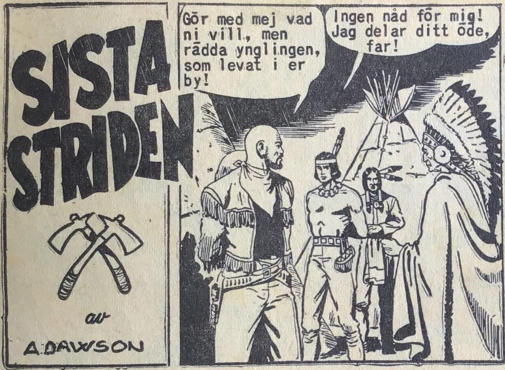 En inledande ruta ur Prärieserier nr 33, 1954, med Kinowa som skrevs av pseudonymen A. Dawson