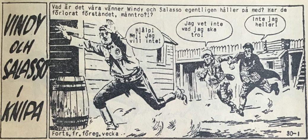 Den fartfyllda inledningen till Windy och Salasso i knipa, ur Vild Västern nr 30. 1959
