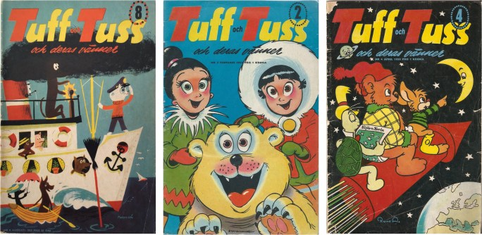 Serietidningen Tuff och Tuss innehöll bl.a. Nils Egerbrandts Olli, och Rune Andréassons Teddys äventyr