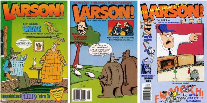 Larson! nr 1/1990, nr 6/1995 och nr 2/2000 från ©Atlantic förlag