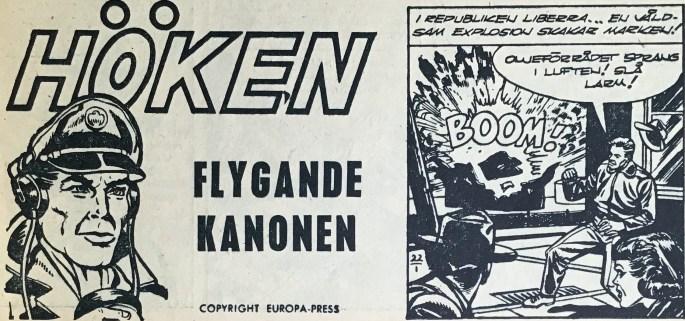 Flygande kanonen heter Höken-episoden i Bob och Frank (Serieförlaget) nr 22