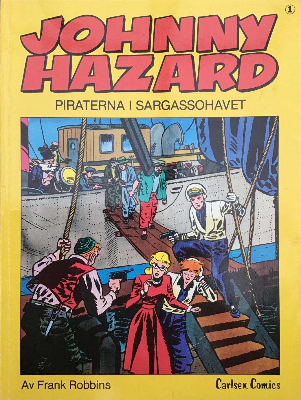 Omslag till Johnny Hazard 1, Piraterna i Sargassohavet. ©Carlsen