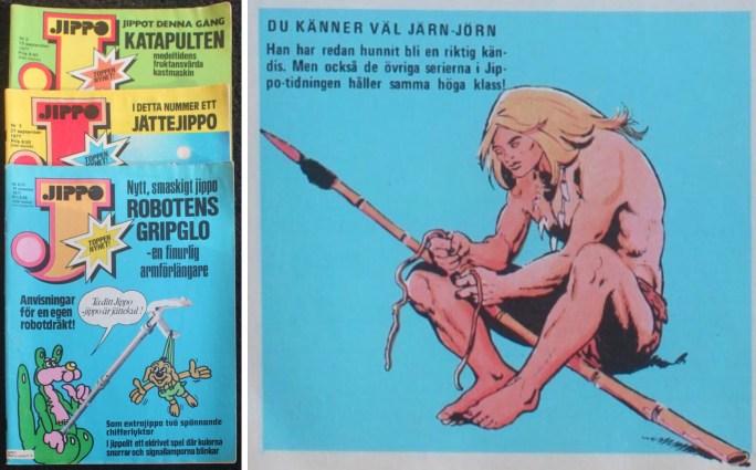 I tidningen Jippo fick Rahan heta Järn-Jörn.
