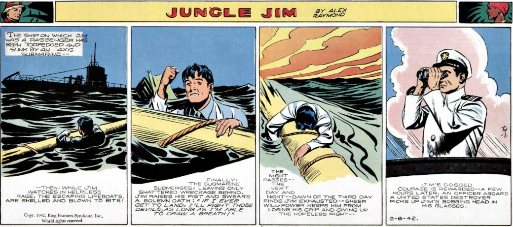 Jim var ombord ett fartyg som sänktes av en fientlig u-båt (strippen från 8 februari 1942)