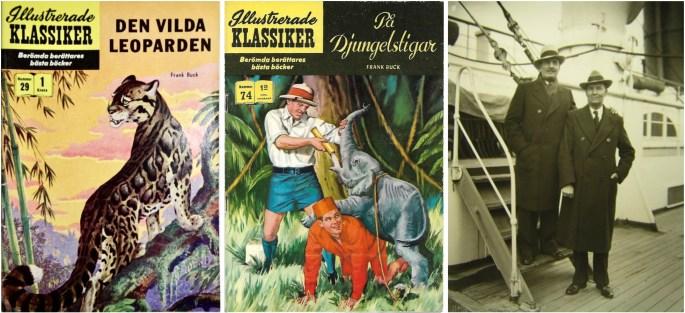 Omslag till Illustrerade klassiker 29 och 74, och fotografi med Frank Buck (t.v.) och Ferrin Fraser (t.h.). ©IK/Gilberton