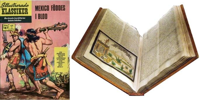 Omslag till Illustrerade klassiker 187, och boken av Diego Durán på Biblioteca Nacional, Madrid. ©Williams