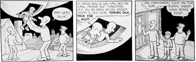 Den nytecknade avslutningsstrippen till episoden i Felix Äventyr nr 5. ©PIB