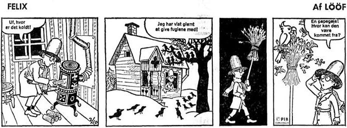 Felix hade premiär den 2 oktober 1967 på danska. ©PIB