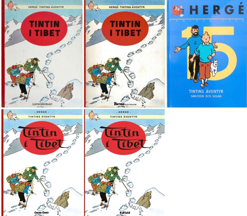 Tintin i Tibet har utkommit i flera utgåvor på svenska. ©Bonniers/Carlsen/Kartago/Nordisk bok