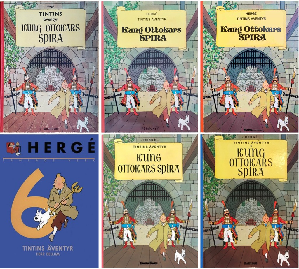 Kung Ottokars spira är ett av de äventyr som utkommit med många utgåvor. ©Bonniers/Carlsen/Kartago/Nordisk bok