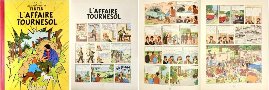 Omslag, förstasida och ett uppslag ur L'Affaire Tournesol. ©Hergé-Moulinsart