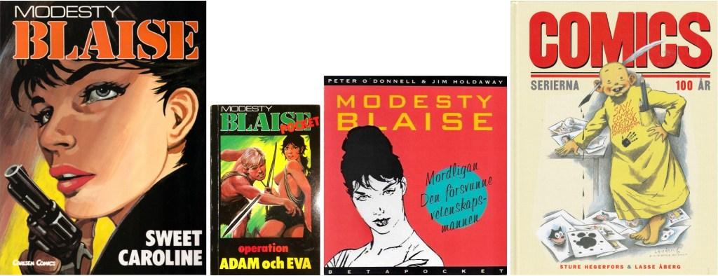 Modesty Blaise har förkommit i flera olika utgåvor. ©Carlsen/Semic