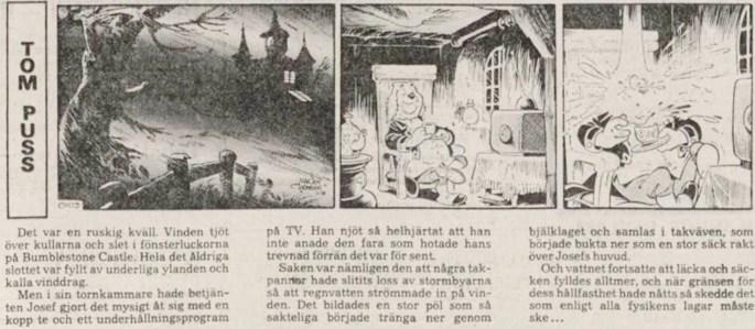 Dagsstripp nr 0103 (ursprungligen från 6 februari 1978), ur DN 20 februari 1978, inleder det 160:e äventyret med Tom Puss. ©STA