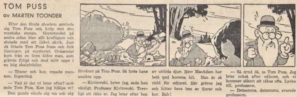 Dagsstripp nr 228, från det 28:e äventyret, där professor Prlwytzkofski förekommer för första gången, dock med ett något lättare namn att uttala. Strippen var publicerad på svenska i DN 26 augusti 1948. ©ST