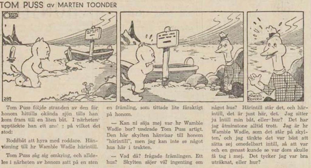 Dagsstripp nr 282, från det 11:e äventyret, där Wally Waggle förekommer för första gången. Strippen var publicerad på svenska i DN 29 april 1946. ©STA