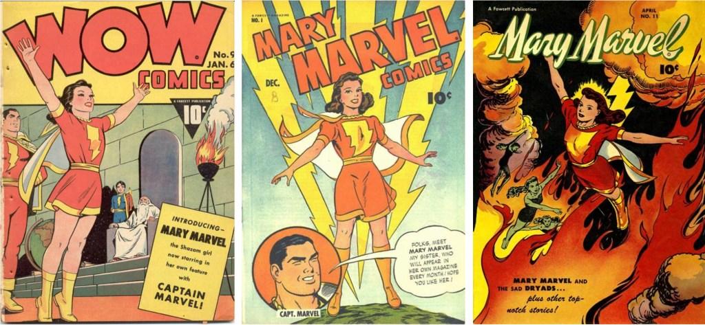Omslag till Wow Comics #9 (januari 1943), Mary Marvel Comics #1 (december 1945) och #11 (april 1947). ©Fawcett