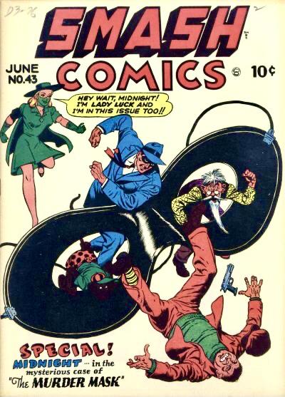 """Omslag till Smash Comics #43. Förutom Lady Luck är Mr Midnight på omslaget, som var en Spirit-liknande serieskapande av Jack Cole på uppdrag av """"Busy"""" Arnold. ©Quality"""
