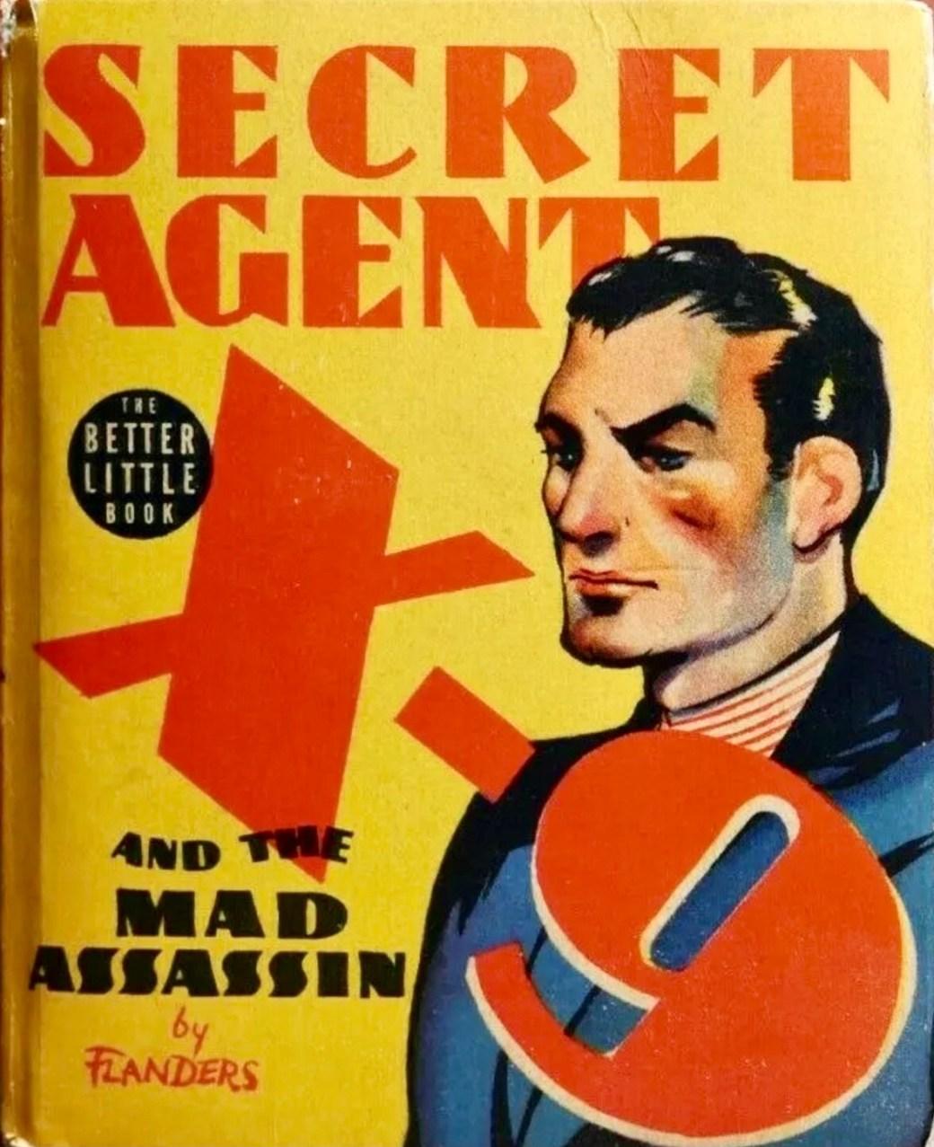 Omslag till Secret Agent X-9 and the Mad Assassin som Better Little Book (1938). ©Whitman