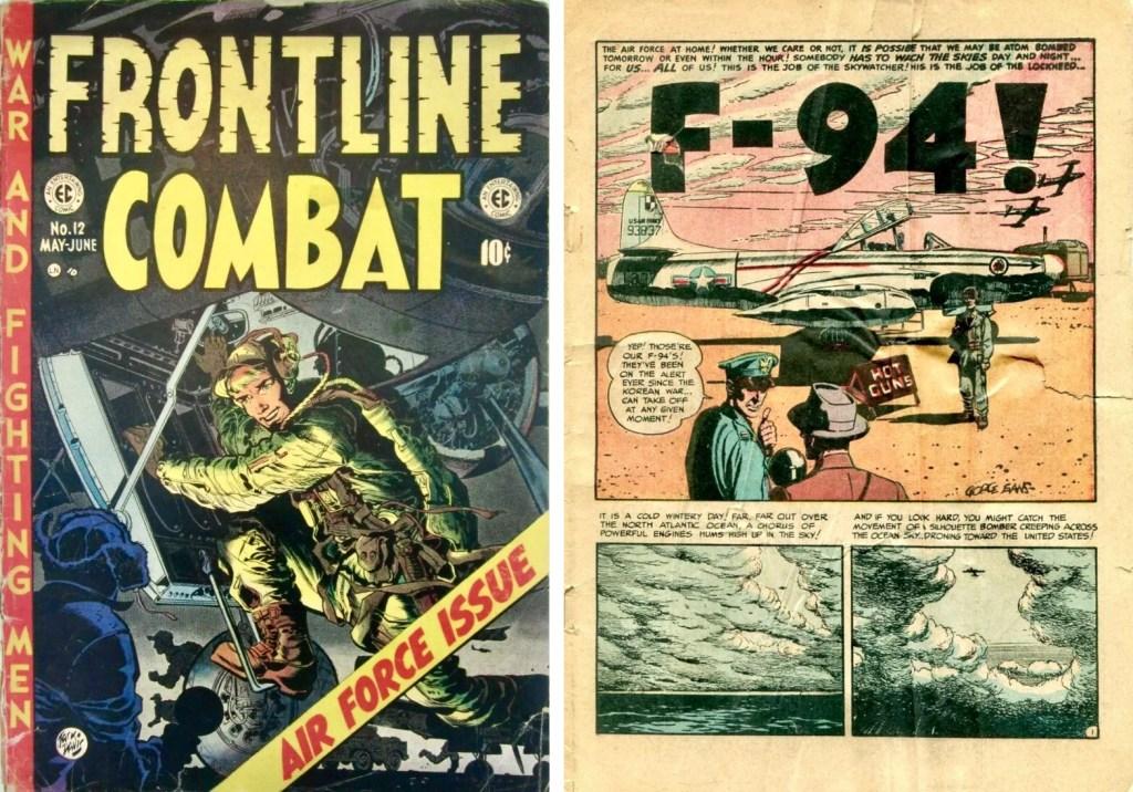 Omslag (av Jack Davis) till Frontline Combat #12 (1953) och inledande sida till serien F-94! av George Evans. ©EC