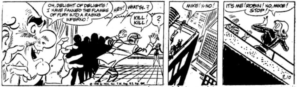 En dagsstripp som slutar med att Mike rusar mot Robin, från 10 mars 1970. ©NEA