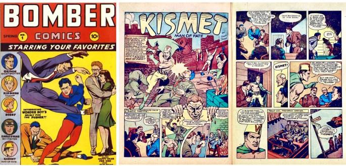 Omslag till Bomber Comics #1 (1944) och ett inledande uppslag ur Kismet, Man of Fate. ©Elliot