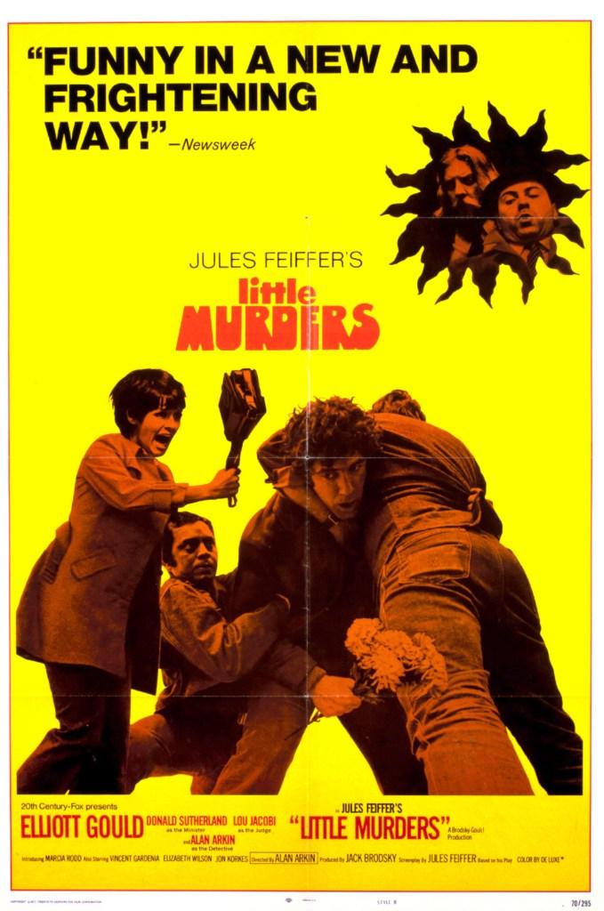 Små, små, mord (Little Murders) blev filmatiserad (1971) som en svart komedifilm regisserad av Alan Arkin med Elliott Gould och Marcia Rodd i huvudrollerna.